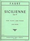 International Music Company Faure, Gabriel: Sicilienne Op.78 (flute/violin & piano)