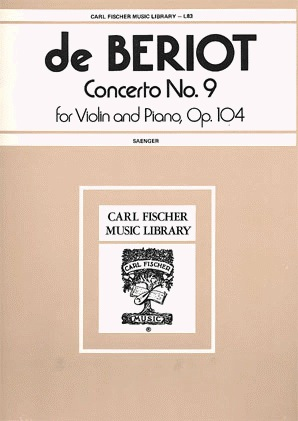 Carl Fischer Beriot, Ch.de: Concerto Op104#9 (Violin & Piano)