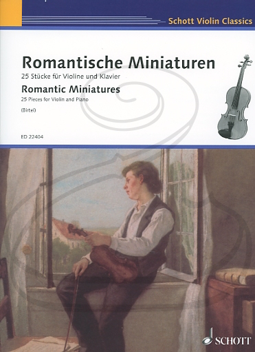 HAL LEONARD Birtel: (collection) Romantic Miniatures (violin & piano) Schott