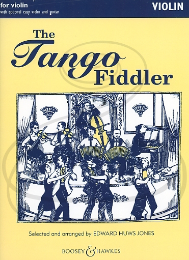 HAL LEONARD Jones: The Tango Fiddler (violin w/ optional easy violin/guitar) Boosey & Hawkes