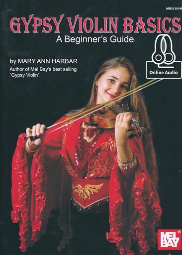 Harbar, Mary Ann: Gypsy Violin Basics -A Beginner's Guide (violin, Chords & online audio access)