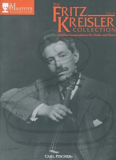 Carl Fischer Kreisler (Wen): The Fritz Kreisler Collection, Vol.4 (violin & piano)  Carl Fischer