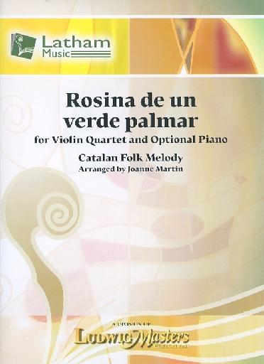 LudwigMasters Martin, J. (arr.): Rosina de un verde palmar (violin quartet)(optional piano)