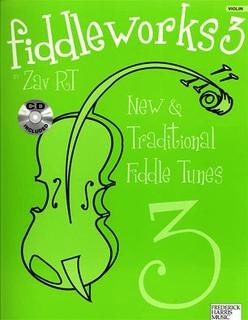 Rt, Zav: Fiddleworks 3 (violin & CD)