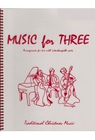 Last Resort Music Publishing Kelley, D.: Music for Three - Traditional Christmas Music (violin, flute, or oboe)
