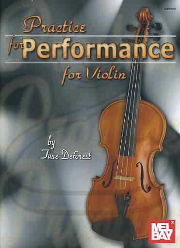 Mel Bay DeForest: Practice for Performance (violin) Mel Bay