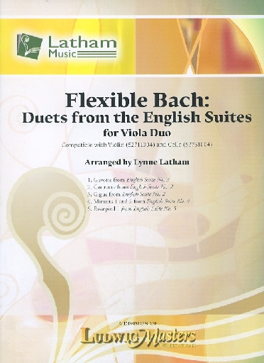 LudwigMasters arr. Latham: Flexible Bach: Duets from the English Suites (2 violas)