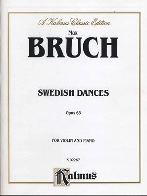 Alfred Music Bruch, Max: Swedish Dances, Op.63 (violin & piano)