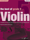 Alfred Music O'Leary, Jessica (editor): The Best of Grade 5 Violin-A Compilation of the best Grade 5 violin pieces ever selected by the major examination boards