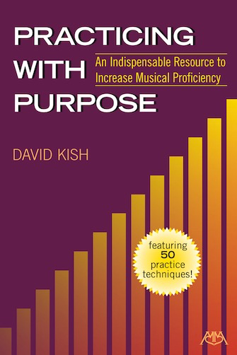 HAL LEONARD Kish: Practicing with Purpose - Meredith Music Publications