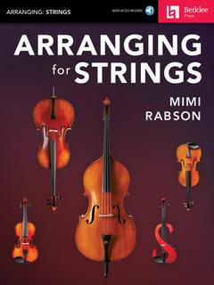 HAL LEONARD Rabson, M. Arranging for Strings. Audio access included. Berklee Press.