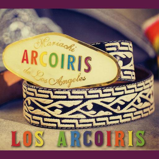 """Mariachi Arcoiris de Los Angeles """"Los Arcoiris"""" CD, 2018, 12 tracks"""