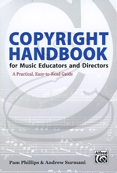 Alfred Music Phillips & Surmani: Copyright Handbook for Music Educators and Directors (bass & piano) Alfred