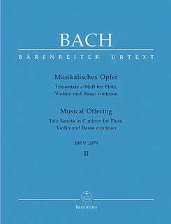 Barenreiter Bach, J.S. (Wolff): Trio Sonata in C minor from Musical Offering BWV 1079 (flute, violin, basso cont.)