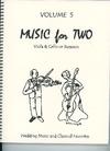 Last Resort Music Publishing Kelley, D.: Music for Two, Vol. 5 , Wedding Music & Classical Favorites (Viola & Cello/Bassoon)