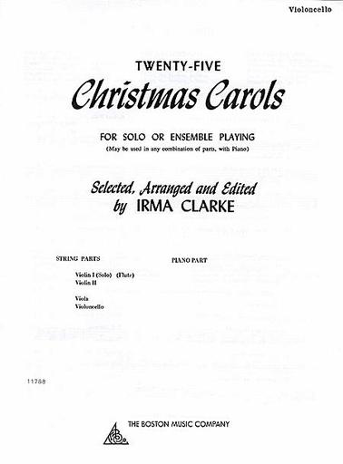 HAL LEONARD Clarke: 25 Christmas Carols for Solo or Ensemble (cello part-not a solo part)
