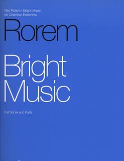 HAL LEONARD Rorem, N.: Bright Music, Quintet in Five Movements (flute, 2 violins, cello, piano, score & parts)