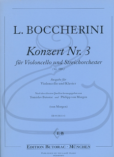 Edition Butorac Boccherini (Von Morgen): Concerto No.3 in G Major, G.480 (cello & piano) Edition Butorac