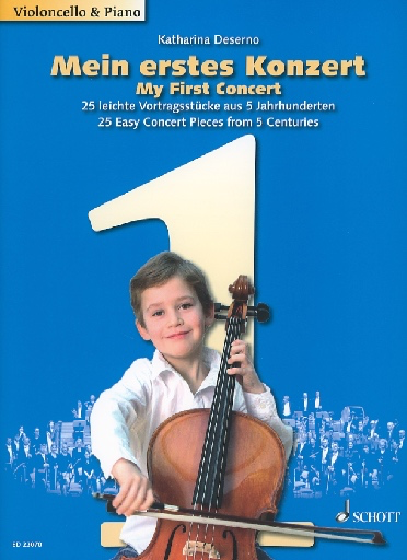 HAL LEONARD Deserno, Katharina: My First Concert - 25 Easy Concert Pieces from 5 Centuries (cello & piano)