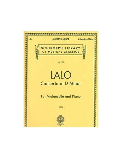 HAL LEONARD Lalo (Deri): Cello Concerto (cello & piano) SCHIRMER