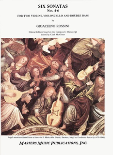 LudwigMasters Rossini, Giacomo: Six Sonatas No. 4-6 (2 violins, cello, bass)(quartet)