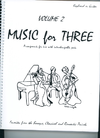 Last Resort Music Publishing Kelley, Daniel: Music for Three Vol.2, Favorites from the Baroque, Classical & Romantic Periods (piano or guitar)