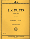 International Music Company Lee (Solow): 6 Duets Op.60, Vol.1 (2 Cellos)