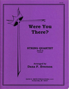 Everson, D.F.: Were You There?(string quartet)