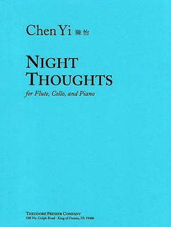 Carl Fischer Yi, Chen: Night Thoughts (flute, Cello & piano)