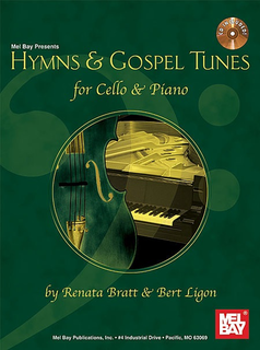 Mel Bay Bratt, R./Ligon B. (arr.): Hymns & Gospel Tunes for Cello & Piano (cello, piano, CD) Mel Bay