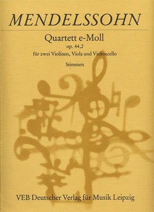 Mendelssohn, Felix: String Quarte in e minor, Op.44 No. 2