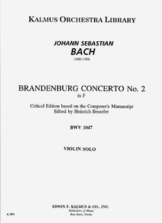 Edwin F. Kalmus Bach, J.S.: Brandenberg Concerto #2 Besseler Critical Edition (solo violin)