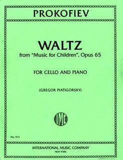International Music Company Prokofiev, Sergei (Piatigorsky): Waltz Op.65 from ''Music for Children'' (Cello & Piano)