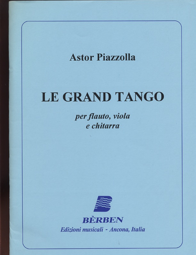 Carl Fischer Piazzolla, Astor:  Le Grand Tango (flute, Viola, Guitar)