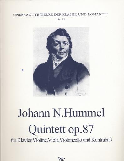 Hummel, Johann Nepomuk: Quintet Op.87 (piano, violin, viola, cello, bass)