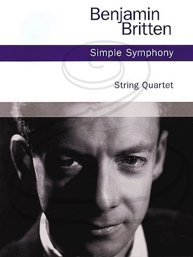 HAL LEONARD Britten: Simple Symphony for String Quartet, Op.4 (string quartet) Chester