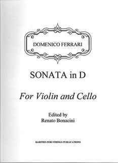 Rarities for Strings Ferrari, Domenico (Bonacini): Sonata in D (Violin & Cello)