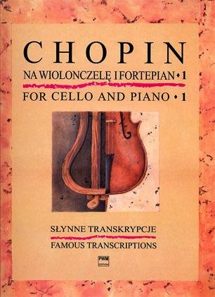 Carl Fischer Chopin, F.: Famous Transcriptions for Cello & Piano Vol.1