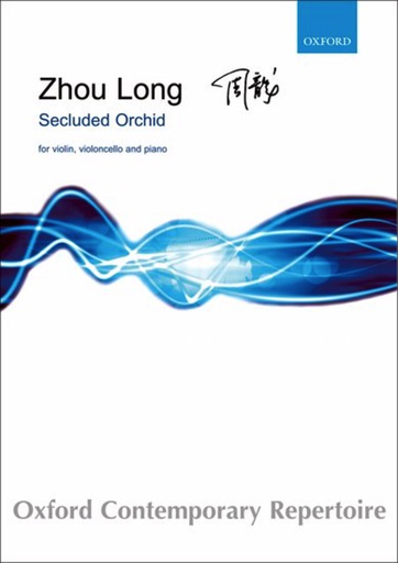 Oxford University Press Long, Z.: Secluded Orchid (violin, cello, and piano)