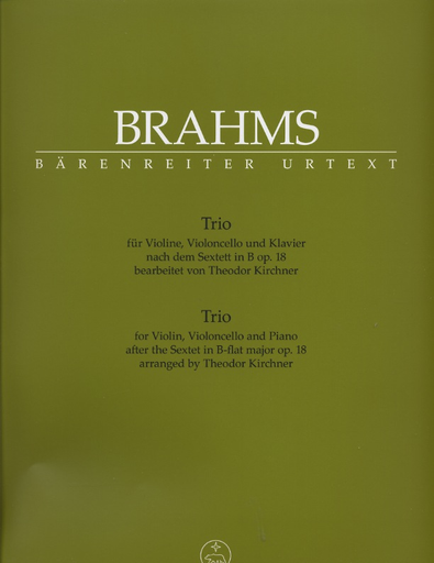 Barenreiter Brahms, Johannes: Trio for violin, cello & piano after the Sextet in Bb, Op. 18