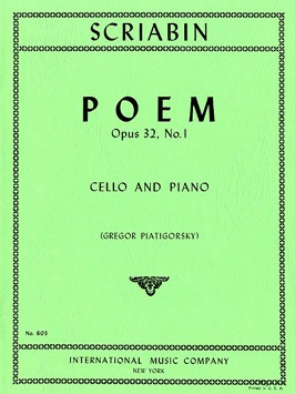 International Music Company Scriabin, A. (Piatigorsky): Poem Op.32, No.1 (cello & piano)