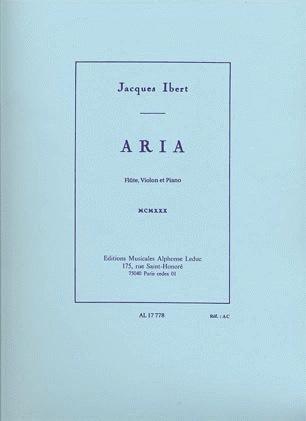 Ibert, Jacque: Aria (flute, Violin, Piano)