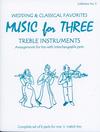 Last Resort Music Publishing Kelley, Daniel: Wedding & Classical Favorites-complete set of six parts for mix n match trio