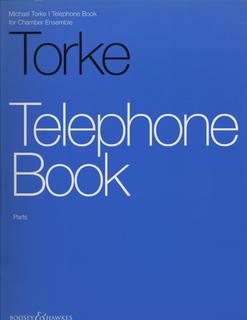 Torke, M.: Telephone Book (flute, clarinet, violin, cello, and piano)