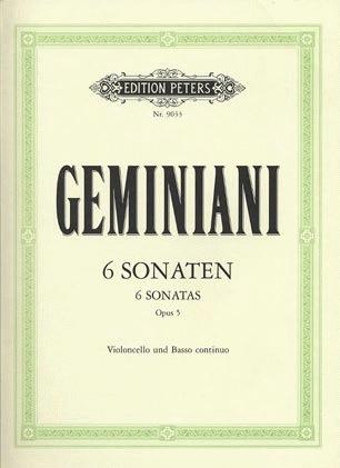 Geminiani, F.: 6 Sonatas Op.5 (cello and basso continuo)