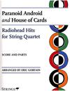 HAL LEONARD Gorfain, Eric: Radiohead Hits-Paranoid Android, House of Cards (string quartet)