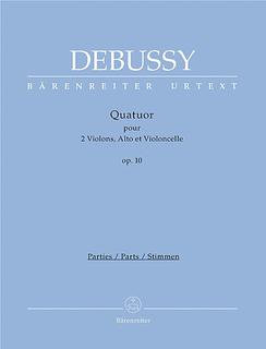 Barenreiter Debussy (Woodfull-Harris): String Quartet in G minor, Op.10 - URTEXT (string quartet) Barenreiter
