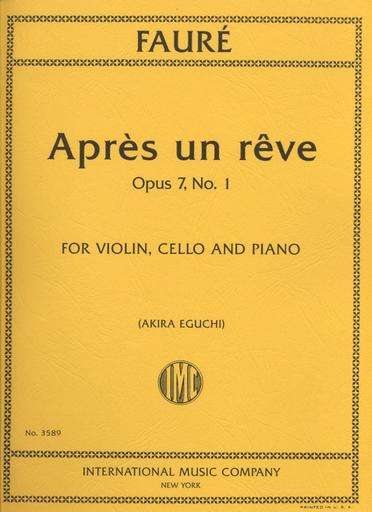 International Music Company Faure, Gabriel: Apres un reve Op.7 No.1 (violin, cello & piano)