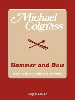 Carl Fischer Colgrass, M.: Hammer and Bow - A Fantasy for Violin & Marimba (violin, and marimba)