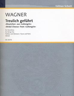 Wagner, Richard: Bridal Chorus from Lohengrin (violin, Viola, Cello) score & parts